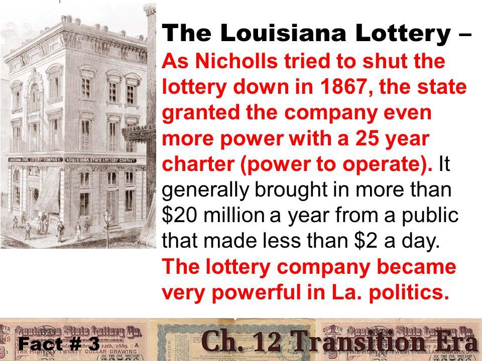 Fact # 4 E.A.Burke – came to Louisiana took a job paying $1 a day.