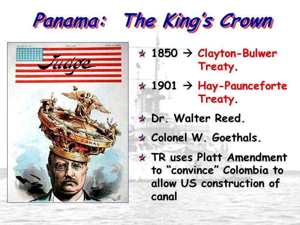 Panama Canal TR in Panama (Construction begins in 1904)