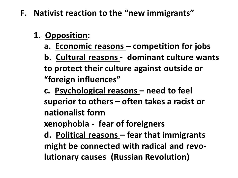 F.Nativist reaction to the new immigrants 1.Opposition: a.