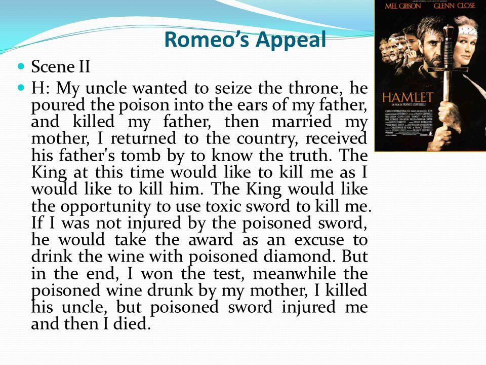 Romeo's Appeal Scene III J: Ok, let s listen Othello s introduction.