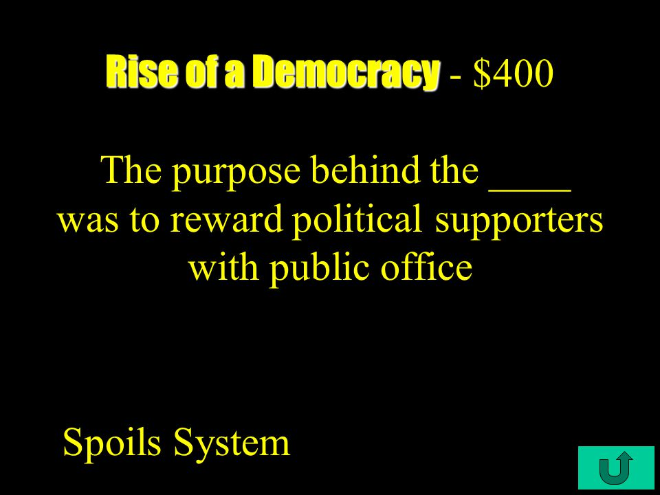C3-$300 Rise of a Democracy Rise of a Democracy - $300 Who lead the fight against Jackson to recharter the Bank of the US Henry Clay
