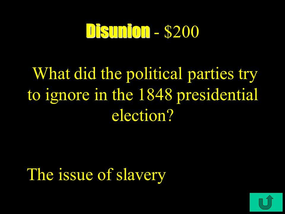 C4-$100 Disunion Disunion - $100 A dedicated abolitionist, he & his men slaughtered 5 men at Pottawatomie Creek, Kansas.