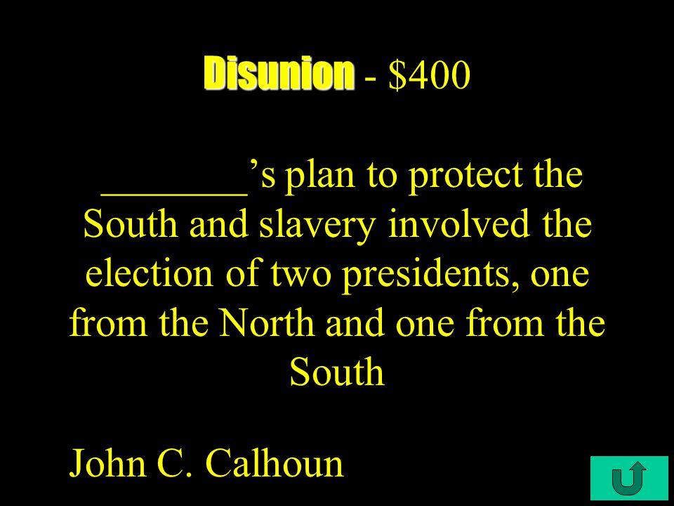 C3-$300 Disunion Disunion - $300 This is known as the opening paper-gun blast of the Civil War.