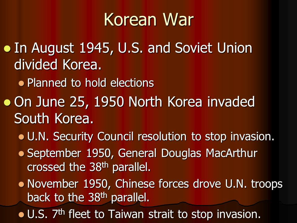Korean War In August 1945, U.S. and Soviet Union divided Korea.