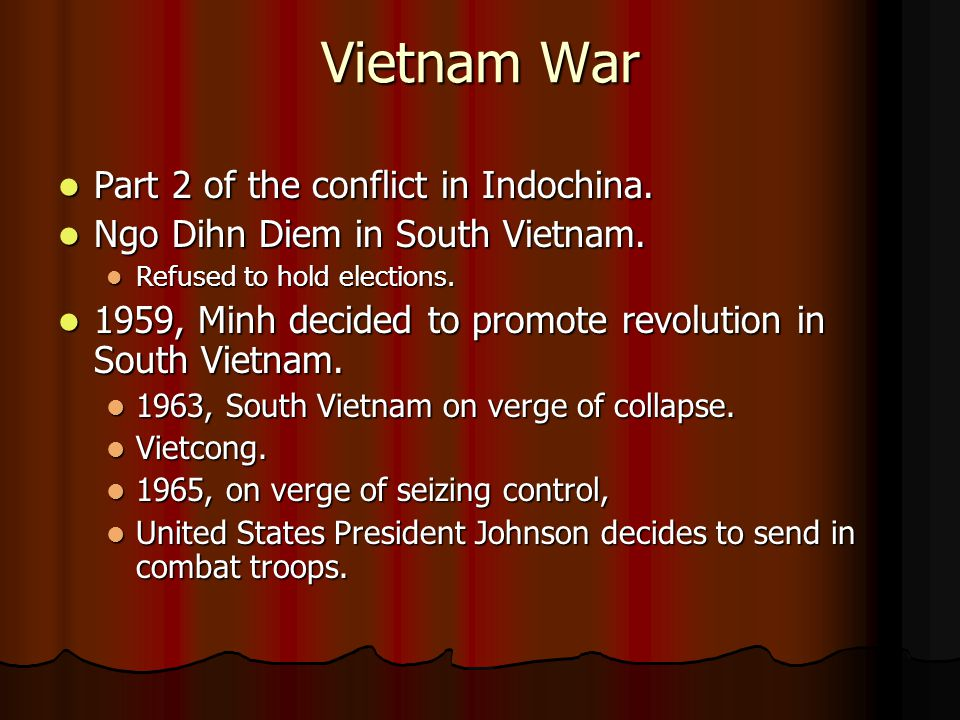 Vietnam War Part 2 of the conflict in Indochina. Part 2 of the conflict in Indochina.