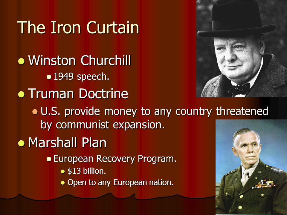 The Iron Curtain Winston Churchill Winston Churchill 1949 speech.