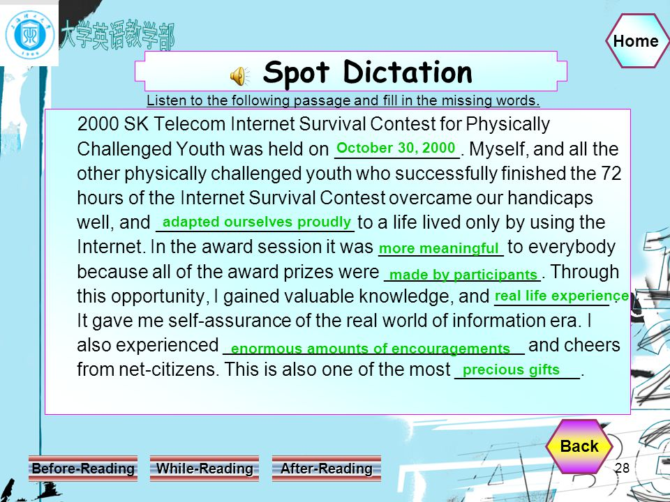 Home Before-Reading While-Reading After-Reading 28 2000 SK Telecom Internet Survival Contest for Physically Challenged Youth was held on ____________.