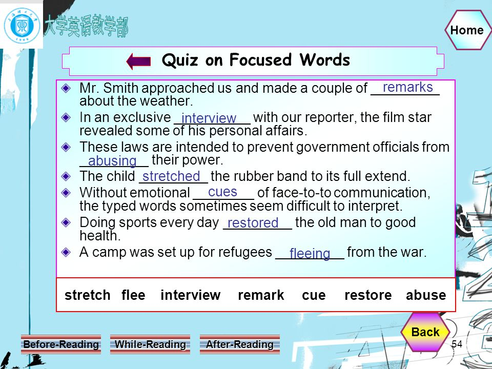 Home Before-Reading While-Reading After-Reading 54 Quiz on Focused Words Mr.