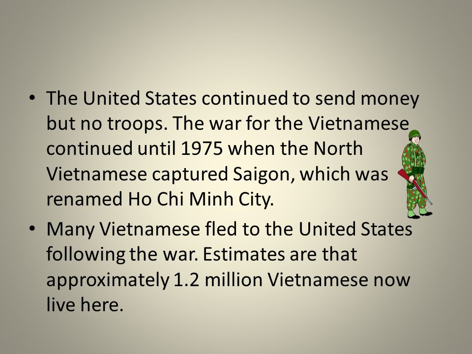 The United States continued to send money but no troops.