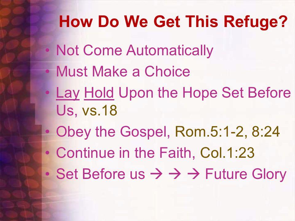 How Do We Get This Refuge.