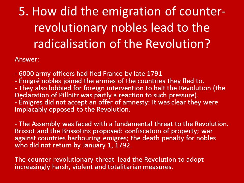 Answer: army officers had fled France by late Émigré nobles joined the armies of the countries they fled to.