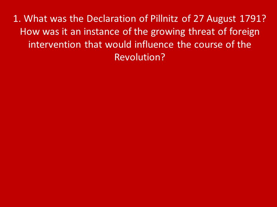 1. What was the Declaration of Pillnitz of 27 August