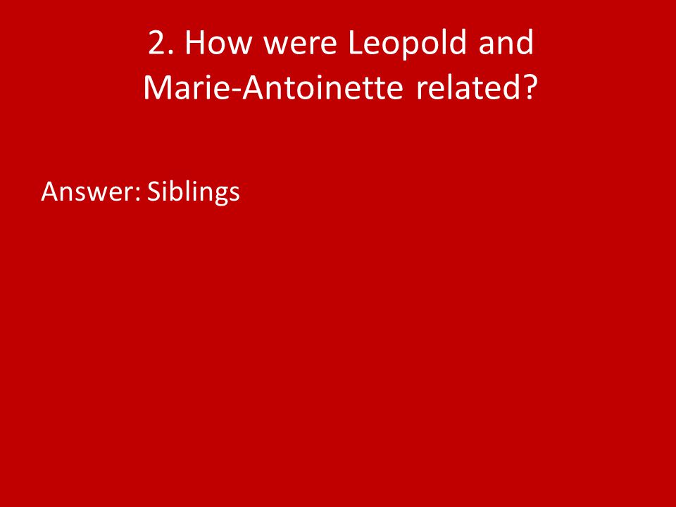 Answer: Siblings
