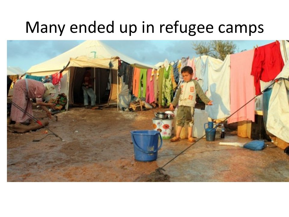 Many ended up in refugee camps