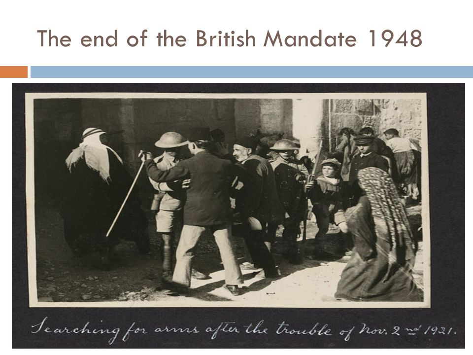 The end of the British Mandate 1948