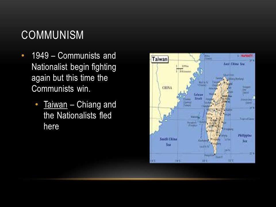 1949 – Communists and Nationalist begin fighting again but this time the Communists win.