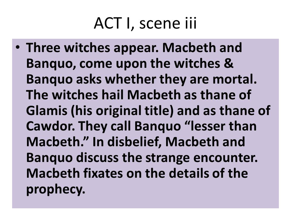 ACT I, scene iii Three witches appear.