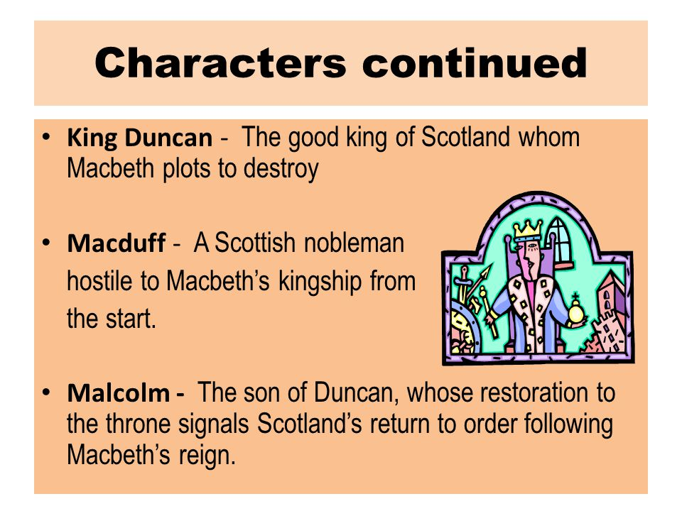 ACT II, scenes iii Macduff goes to Macbeth's castle saying that Duncan asked to see him early that morning.