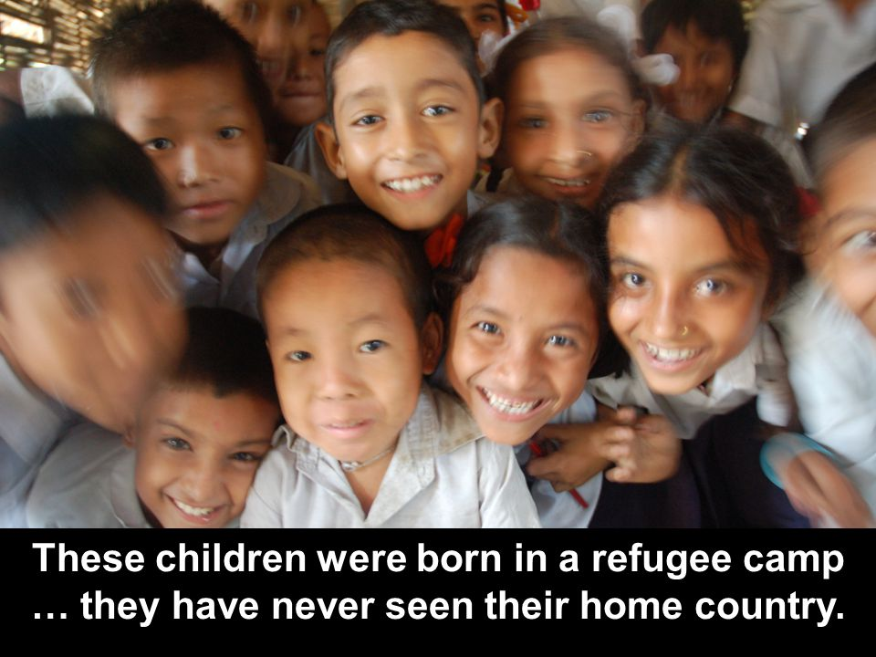 These children were born in a refugee camp … they have never seen their home country.