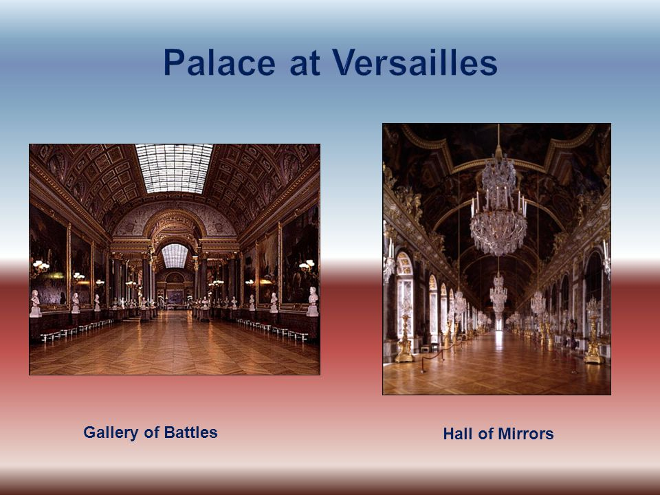 Gallery of Battles Hall of Mirrors