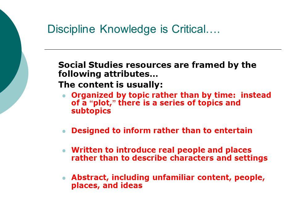 Discipline Knowledge is Critical….