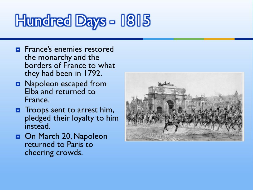  On June 18, 1815, French troops met a coalition of Belgian, Dutch, Prussian, and British troops.