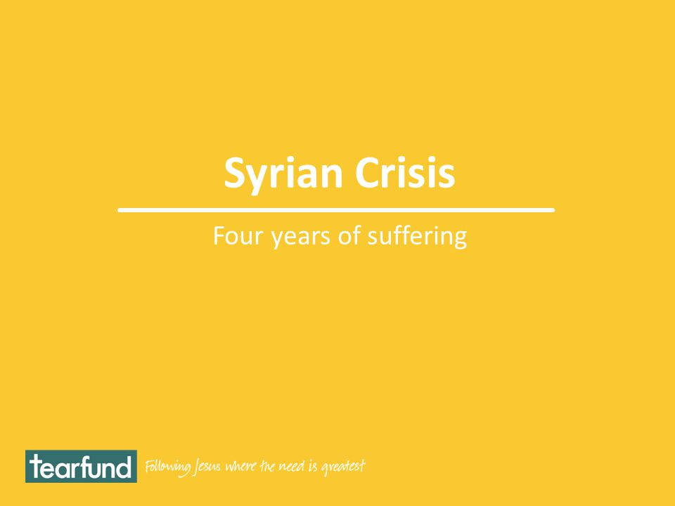 Syrian Crisis Four years of suffering