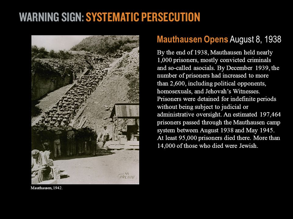 Mauthausen, 1942. Mauthausen Opens August 8, 1938 By the end of 1938, Mauthausen held nearly 1,000 prisoners, mostly convicted criminals and so-called