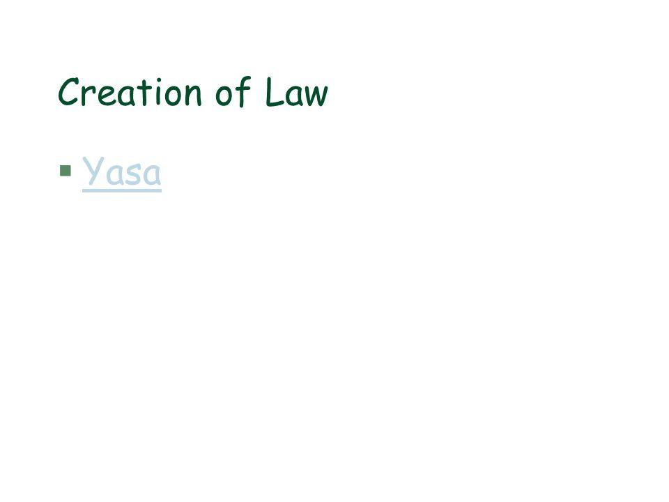 Creation of Law §YasaYasa