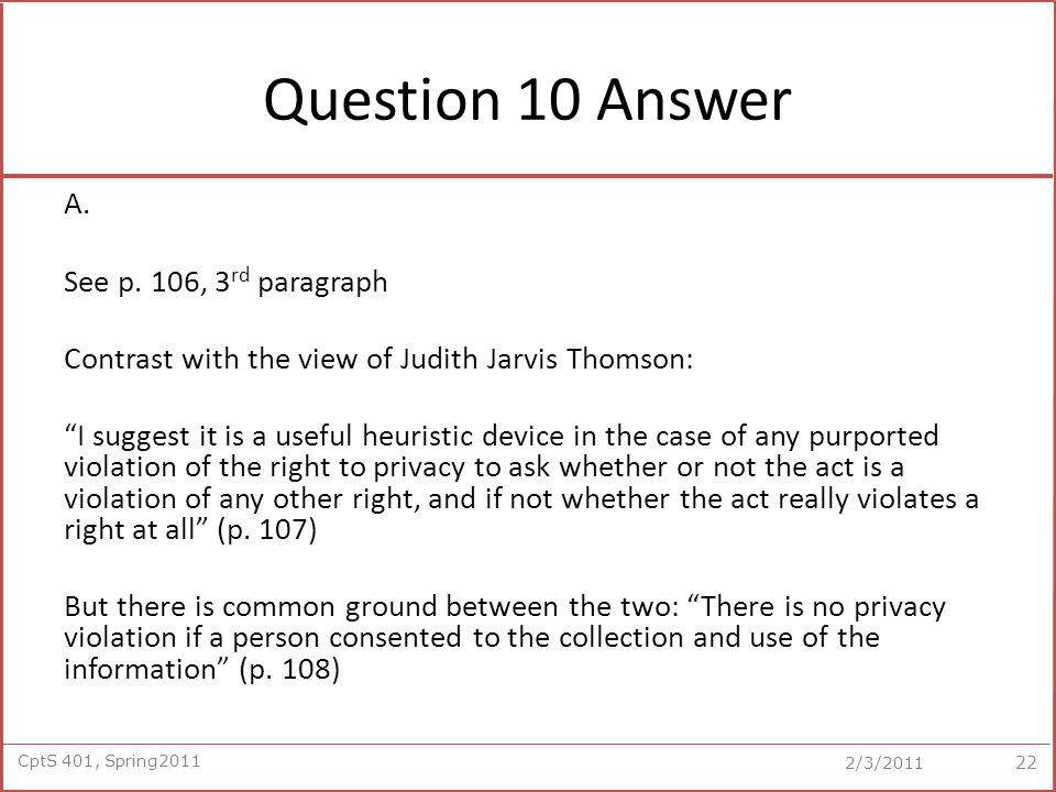 CptS 401, Spring2011 2/3/2011 Question 10 Answer A.