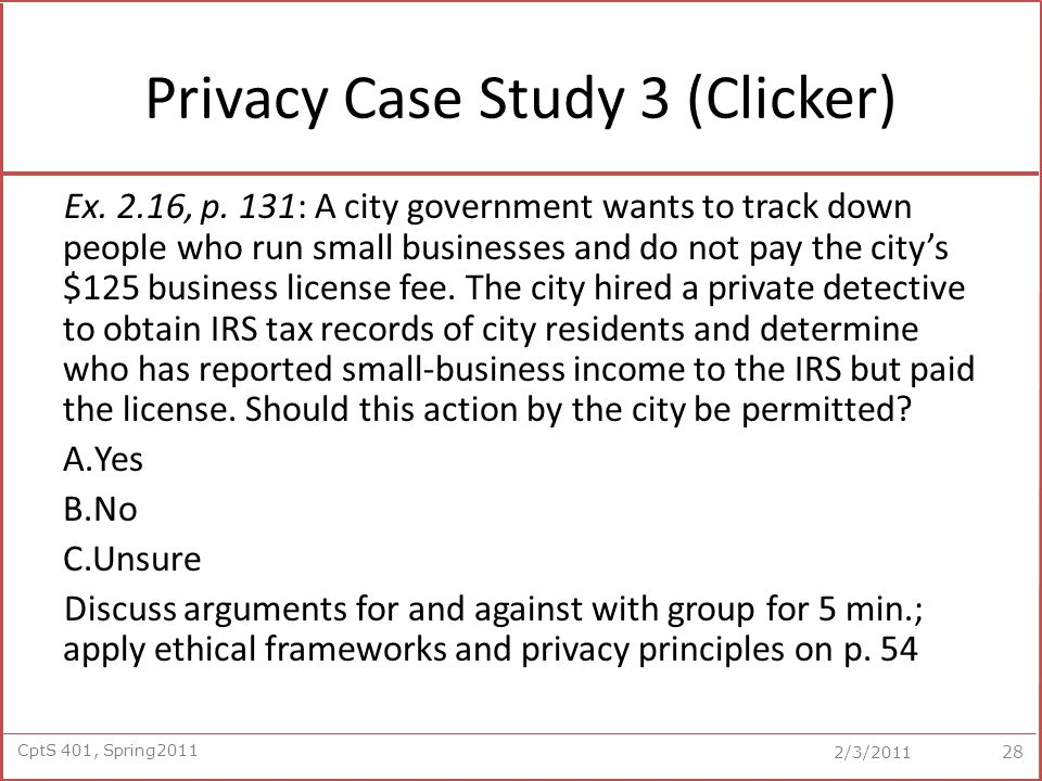 CptS 401, Spring2011 2/3/2011 Privacy Case Study 3 (Clicker) Ex.