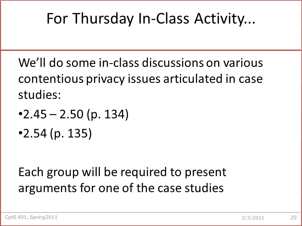 CptS 401, Spring2011 2/3/2011 For Thursday In-Class Activity...