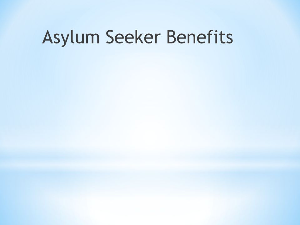 Asylum Seeker Benefits