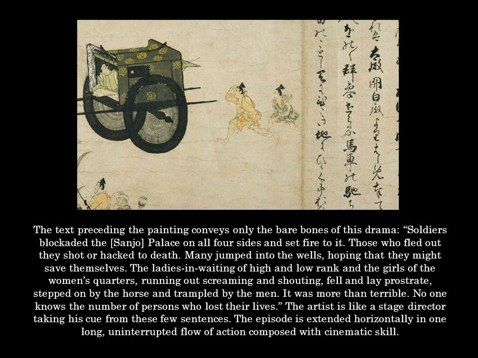 """The text preceding the painting conveys only the bare bones of this drama: """"Soldiers blockaded the [Sanjo] Palace on all four sides and set fire to it"""