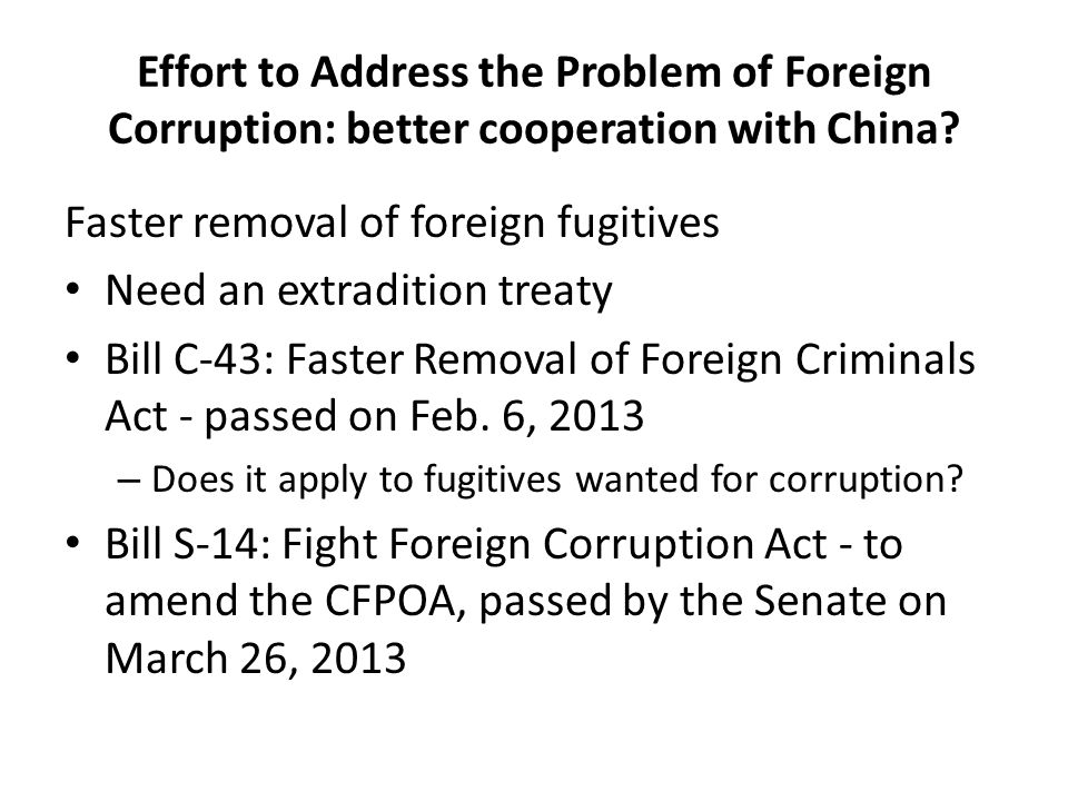 Effort to Address the Problem of Foreign Corruption: better cooperation with China.