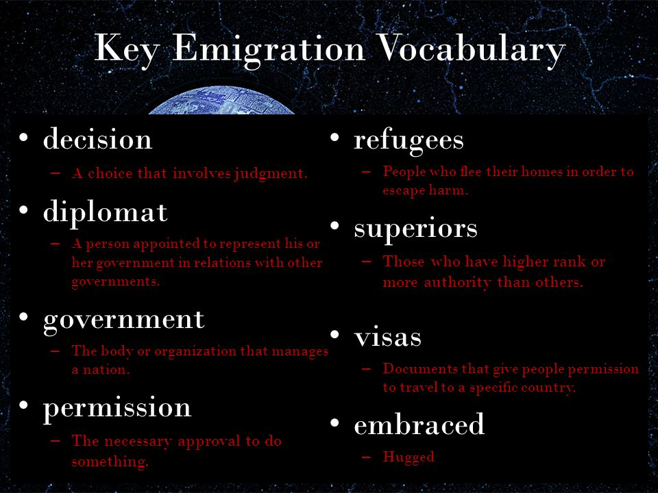 Key Emigration Vocabulary decision –A–A choice that involves judgment.