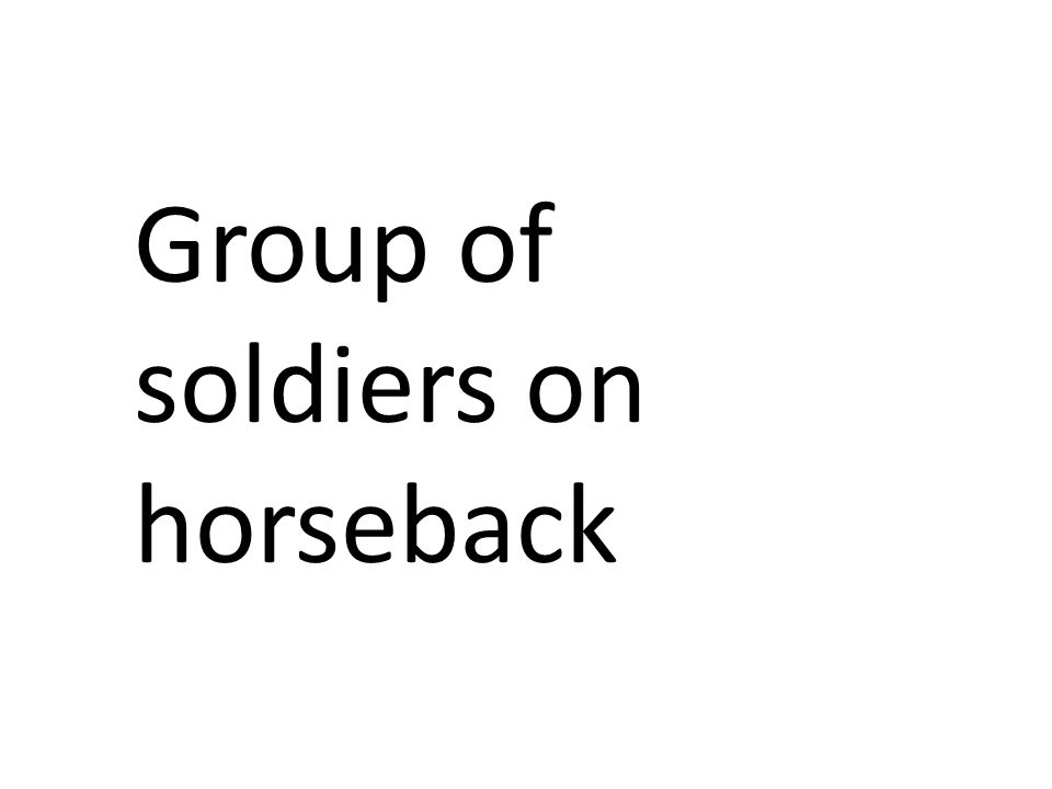 Group of soldiers on horseback