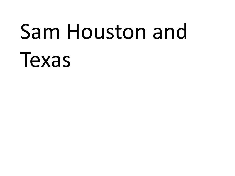 Sam Houston and Texas