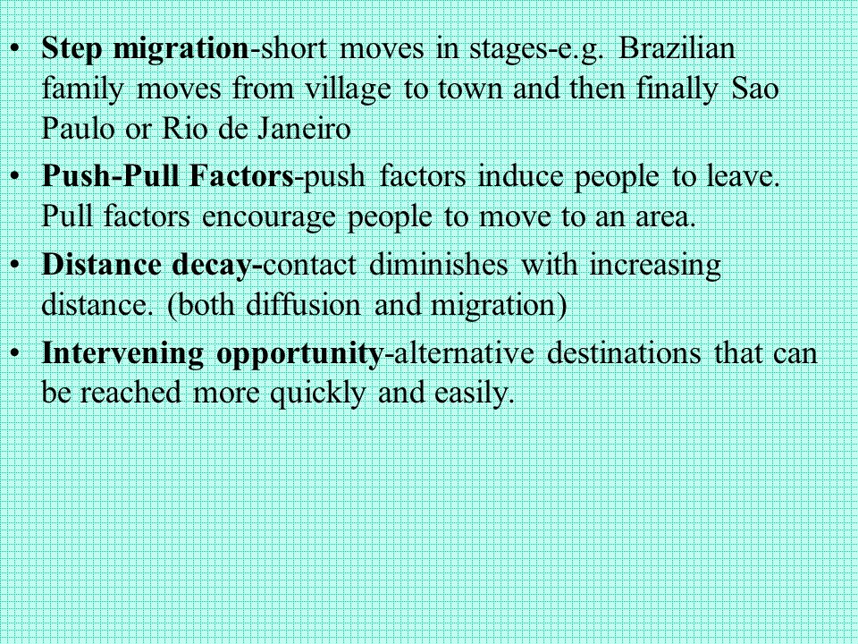 Step migration-short moves in stages-e.g.