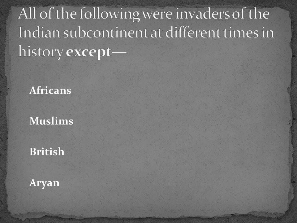 Africans Muslims British Aryan