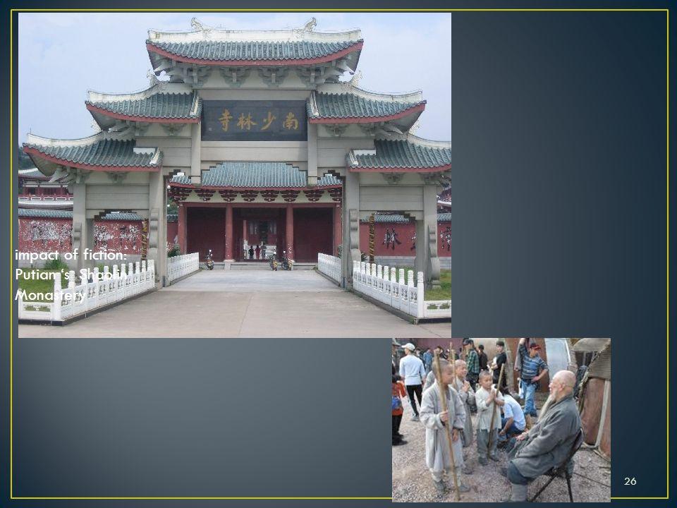 26 impact of fiction: Putian 's Shaolin Monastery