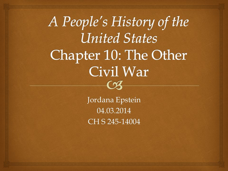   Chapter 10 focuses on the many class struggles during the 19 th century depression, such as:  The Anti-Renter Movement  The Dorr Rebellion  The Flour Riot of 1837  The Molly Maguires  The Rise of Labor Unions  The Lowell Girls Movement  The Great Railroad Strike of 1877 Chapter 10 Overview