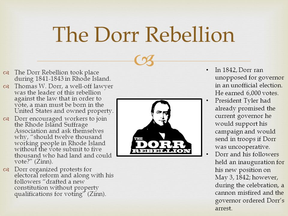   Following his warranted arrest, Dorr fled the state and went into hiding.