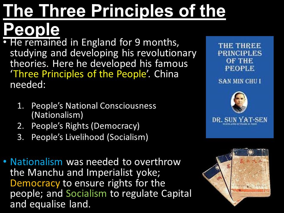 The Three Principles of the People He remained in England for 9 months, studying and developing his revolutionary theories. Here he developed his famo