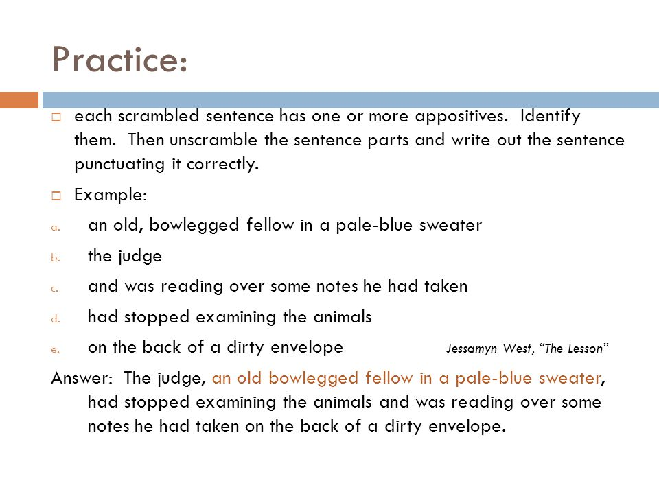 Warm Up: Combine the sentences and highlight the appositive phrase.