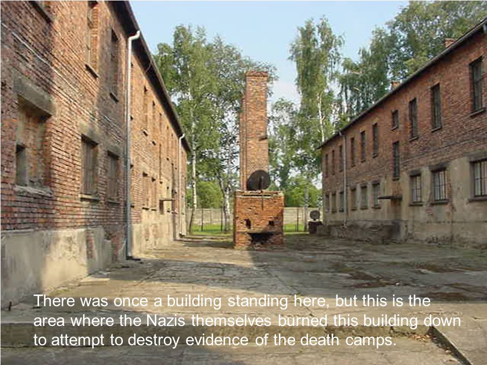 There was once a building standing here, but this is the area where the Nazis themselves burned this building down to attempt to destroy evidence of t