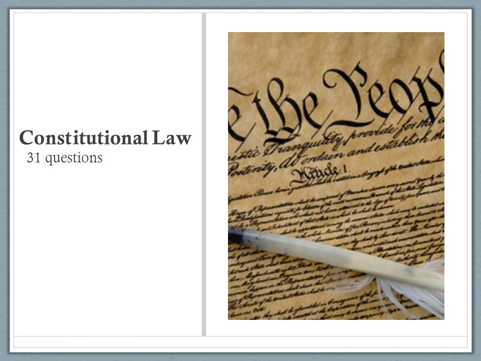 Constitutional Law 31 questions