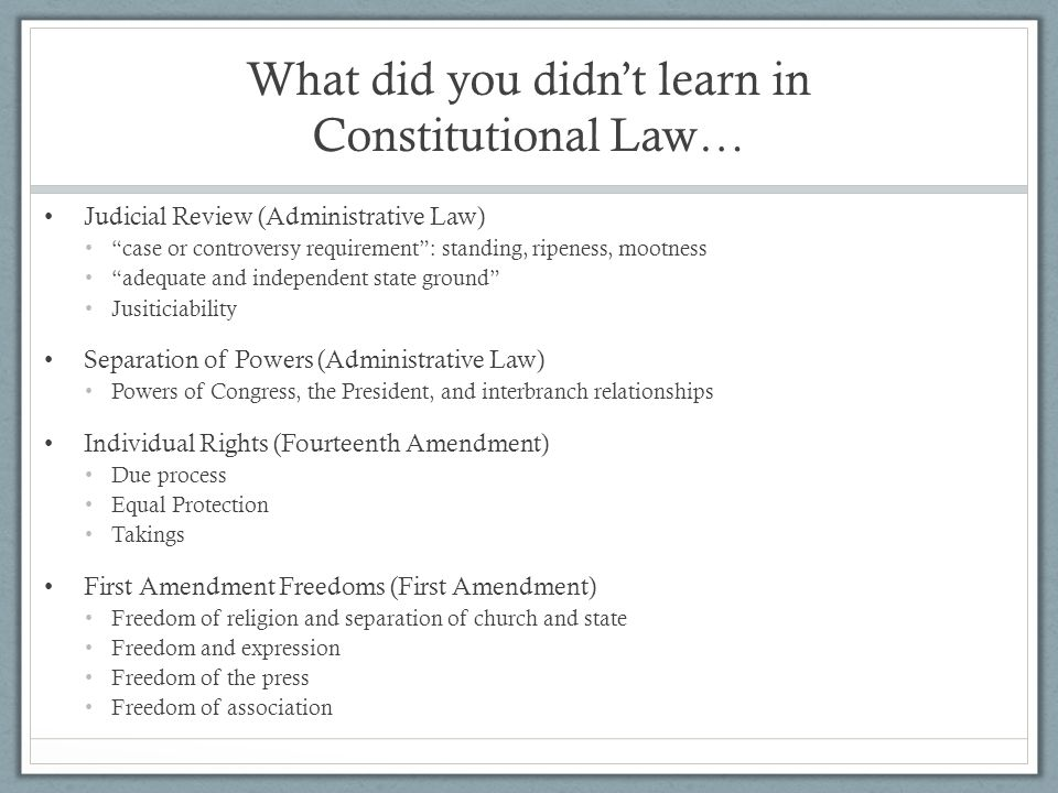 """What did you didn't learn in Constitutional Law… Judicial Review (Administrative Law) """"case or controversy requirement"""": standing, ripeness, mootness"""