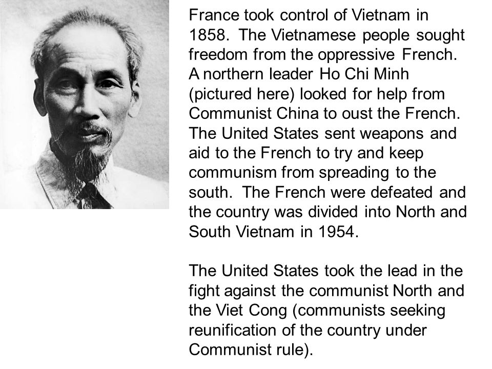 France took control of Vietnam in 1858.