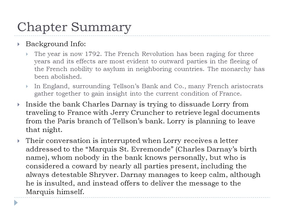 Chapter Summary  Background Info:  The year is now 1792.